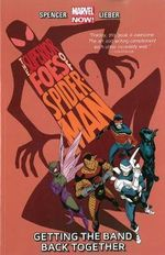 The Superior Foes of Spider-Man : Getting the Band Back Together : Volume 1 - Nick Spencer