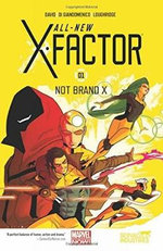 All-New X-Factor : Not Brand X : Volume 1 - Peter David