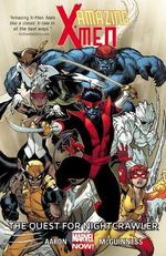 Amazing X-Men : Quest for Nightcrawler Volume 1 - Jason Aaron