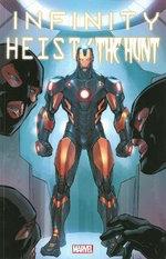 Infinity : Heist/the Hunt - Frank Tieri