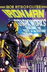 Iron Man : Iron Metropolitan (Marvel Now) Volume 4 - Kieron Gillen