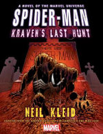 Spider-Man : Kraven's Last Hunt Prose Novel - Neil Kleid