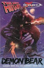 New Mutants/X-Force : Demon Bear - Chris Claremont