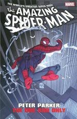 Amazing Spider-Man : Peter Parker: One and Only - Joe Casey