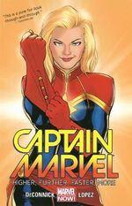 Captain Marvel : Higher, Further, Faster, More : Volume 1 - David Lopez