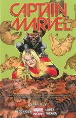 Captain Marvel : Stay Fly : Volume 2 - Kelly Sue DeConnick