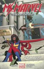 Ms. Marvel : Generation Why : Volume 2 - Adrian Alphona