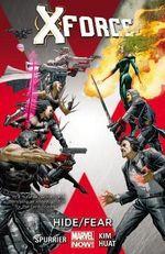 X-Force : Hide/fear Volume 2 - Simon Spurrier