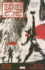 Deadpool's Art of War : Volumes 1-4 - Peter David