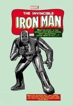Marvel Masterworks : Invincible Iron Man Volume 1 - Stan Lee