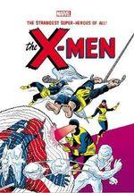 Marvel Masterworks : X-Men Volume 1 - Stan Lee
