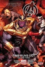 Avengers : Time Runs Out : Volume 3 - Jonathan Hickman