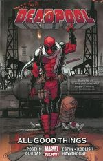 Deadpool Volume 8 : All Good Things... : Marvel Now! Series - Brian Posehn