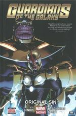 Guardians of the Galaxy : Original Sin Volume 4 - Brian Michael Bendis