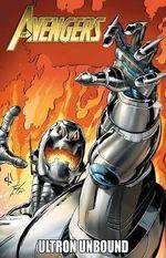Avengers : Ultron Unbound - Bob Harras