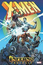 X-Men : Inferno Prologue - Chris Claremont