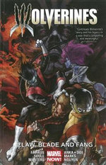 Wolverines : Claw, Blade and Fang : Volume 2 - Juan Doe