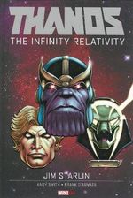 Thanos : The Infinity Relativity - Jim Starlin