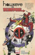 Hawkeye vs. Deadpool : Volumes 0-4 - Matteo Lolli