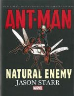 Ant-Man : Natural Enemy Prose Novel - Jason Starr