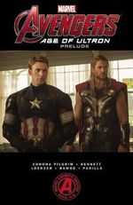 Marvel's the Avengers : Age of Ultron Prelude - Will Pilgrim