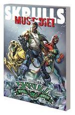 Skrulls Must Die! : The Complete Skrull Kill Krew - Mark Millar