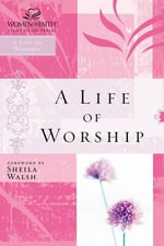 A Life of Worship : 000264876 - Sheila Walsh