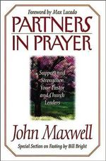 Partners in Prayer - John C. Maxwell