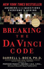 Breaking the Da Vinci Code : Answers to the Questions Everyone's Asking - Darrell L. Bock