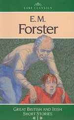 E. M. Forster :  E. M. Forster: The Story of a Panic, the O Ther Side of the Hedge - E M Forster