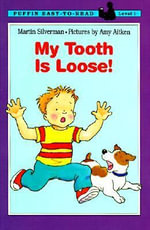 My Tooth Is Loose! : Puffin Easy-To-Read - Harriet Ziefert