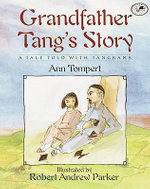 Grandfather Tang's Story : A Tale Told with Tangrams - Ann Tompert