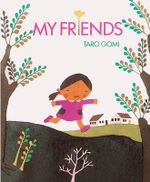 My Friends - Taro Gomi