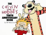 Calvin and Hobbes Tenth Anniversary - Bill Watterson
