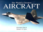 The World's Greatest Aircraft - Christopher Chant