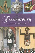 Freemasonry - Giles Morgan