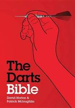 The Darts Bible : Bible (Chartwell) - David Norton
