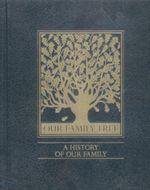 Our Family Tree : A History of Our Family - Poplar Books