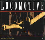 Locomotive - Brian Solomon