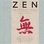 Zen Inspirations : Essential Meditations and Texts - Miriam Levering