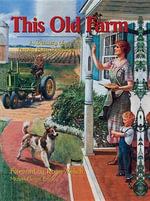 This Old Farm : A Treasury of Family Farm Memories