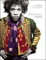 The Experience : Jimi Hendrix at Mason's Yard - Gered Mankowitz
