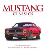 Mustang Classics - Randy Leffingwell