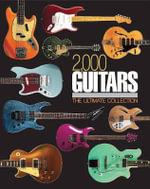 2,000 Guitars - Tony Bacon
