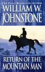 Return of the Mountain Man - William W. Johnstone