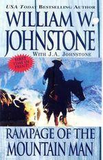 Rampage of the Mountain Man : Mountain Man (Paperback) - William W. Johnstone