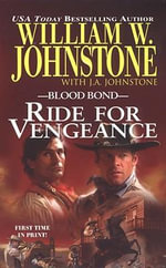 Ride for Vengeance - William W. Johnstone