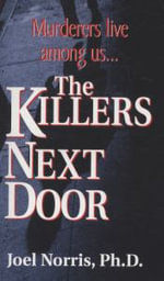The Killers Next Door - Joel Norris