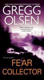 Fear Collector - Gregg Olsen