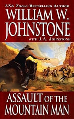 Assault of the Mountain Man - William W. Johnstone
